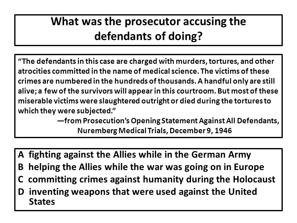 What was the prosecutor accusing the defendants of doing