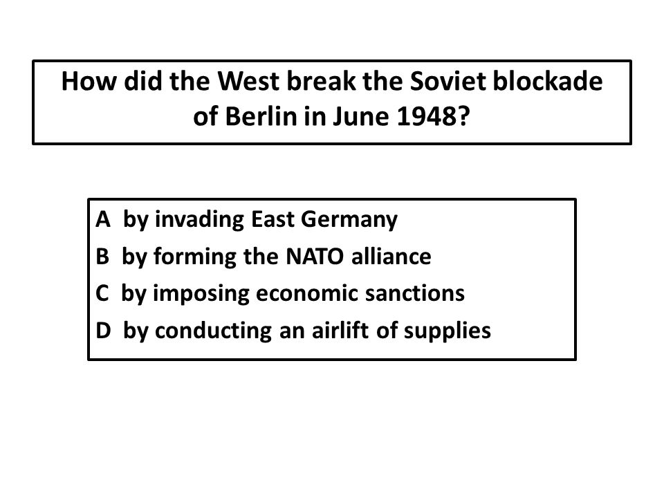 How did the West break the Soviet blockade of Berlin in June 1948
