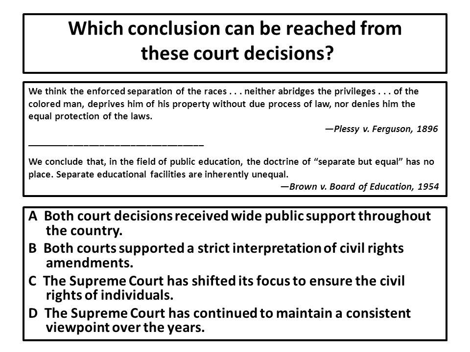 Which conclusion can be reached from these court decisions