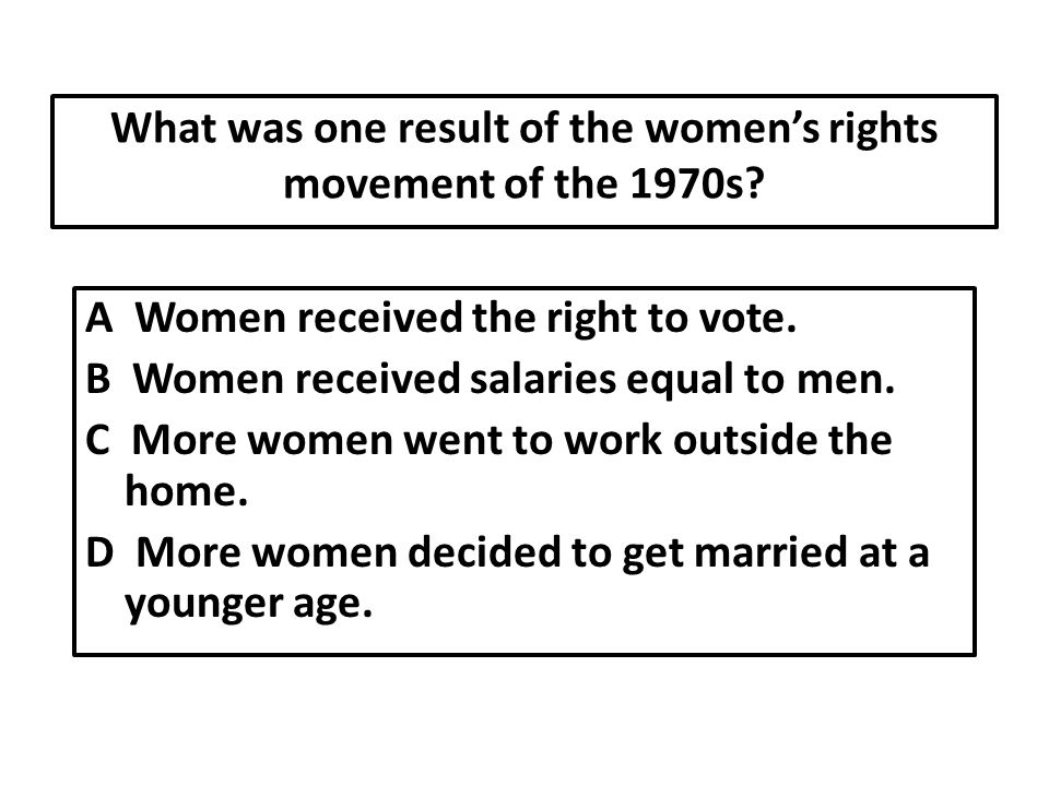 What was one result of the women's rights movement of the 1970s