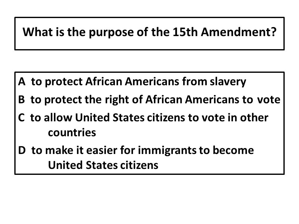 What is the purpose of the 15th Amendment