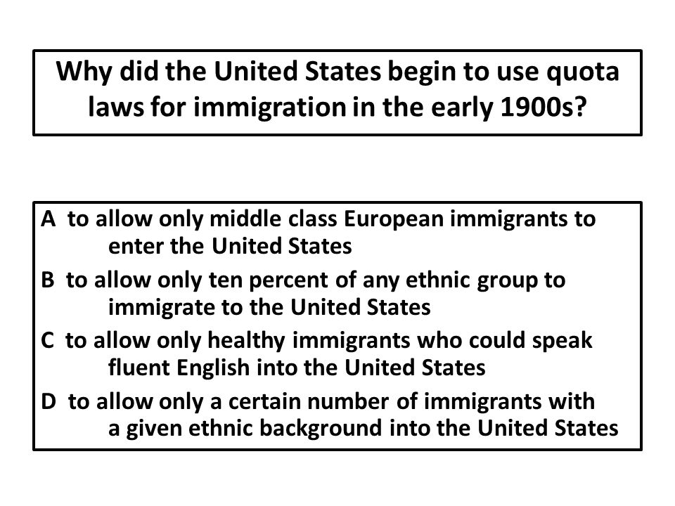 Why did the United States begin to use quota laws for immigration in the early 1900s