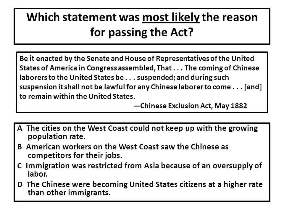 Which statement was most likely the reason for passing the Act