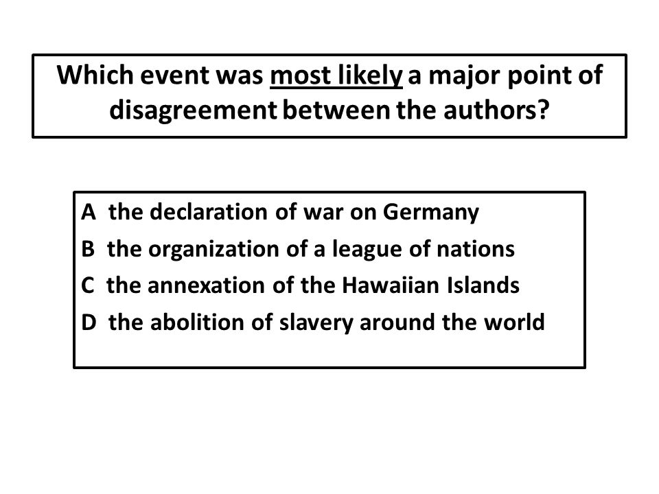 Which event was most likely a major point of disagreement between the authors