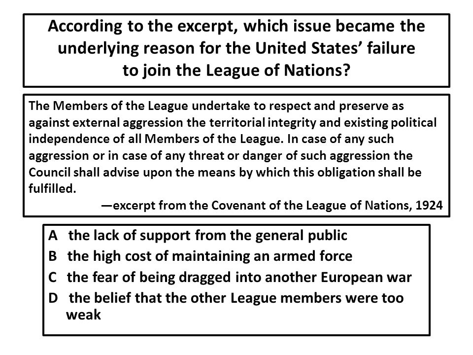 According to the excerpt, which issue became the underlying reason for the United States' failure to join the League of Nations