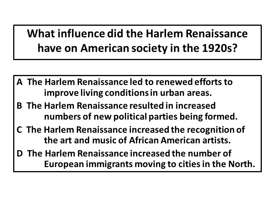 What influence did the Harlem Renaissance have on American society in the 1920s