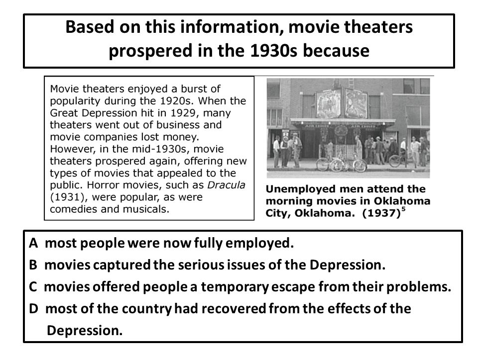 Based on this information, movie theaters prospered in the 1930s because