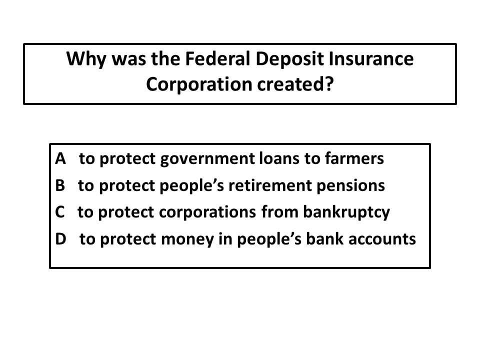 Why was the Federal Deposit Insurance Corporation created