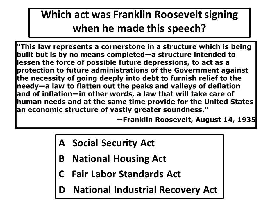 Which act was Franklin Roosevelt signing when he made this speech