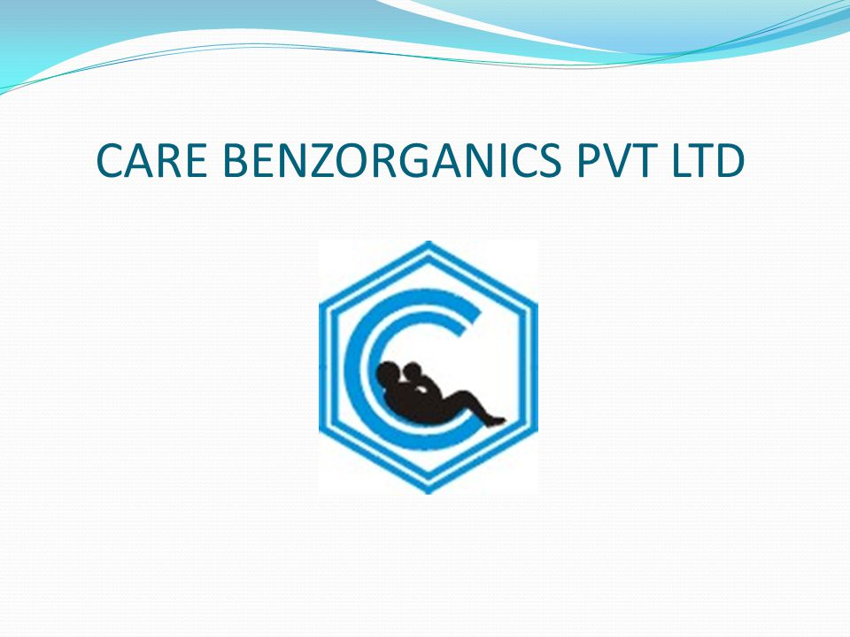 CARE BENZORGANICS PVT LTD