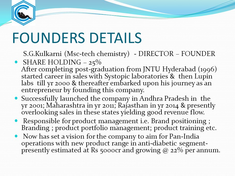 FOUNDERS DETAILS S.G.Kulkarni (Msc-tech chemistry) - DIRECTOR – FOUNDER.