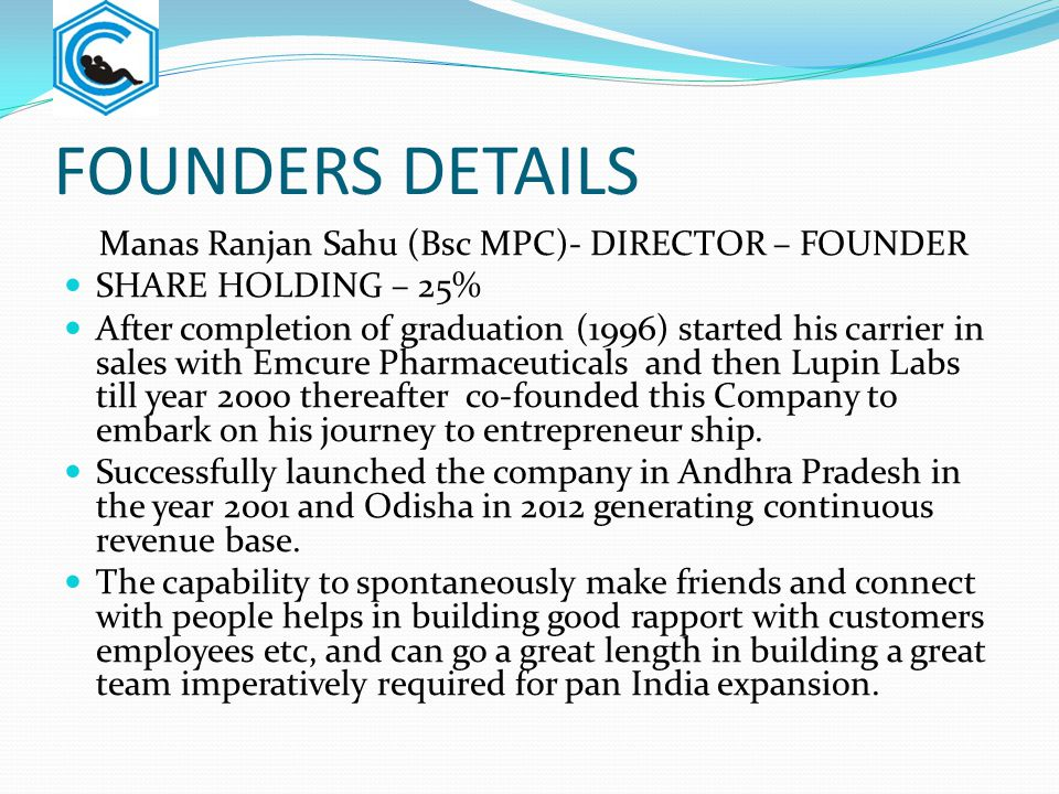 FOUNDERS DETAILS Manas Ranjan Sahu (Bsc MPC)- DIRECTOR – FOUNDER