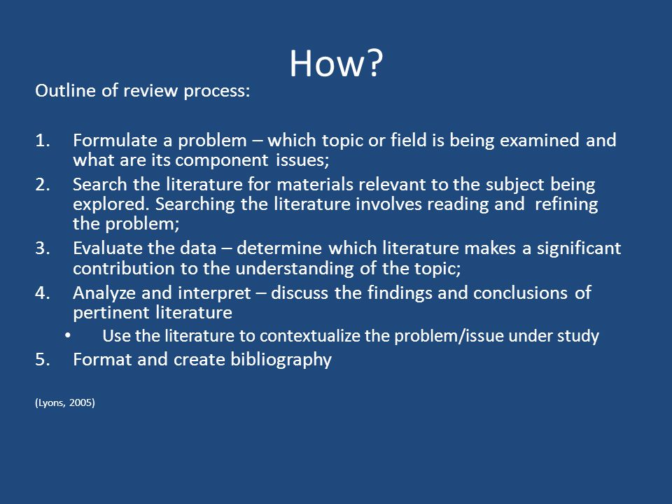 How Outline of review process: