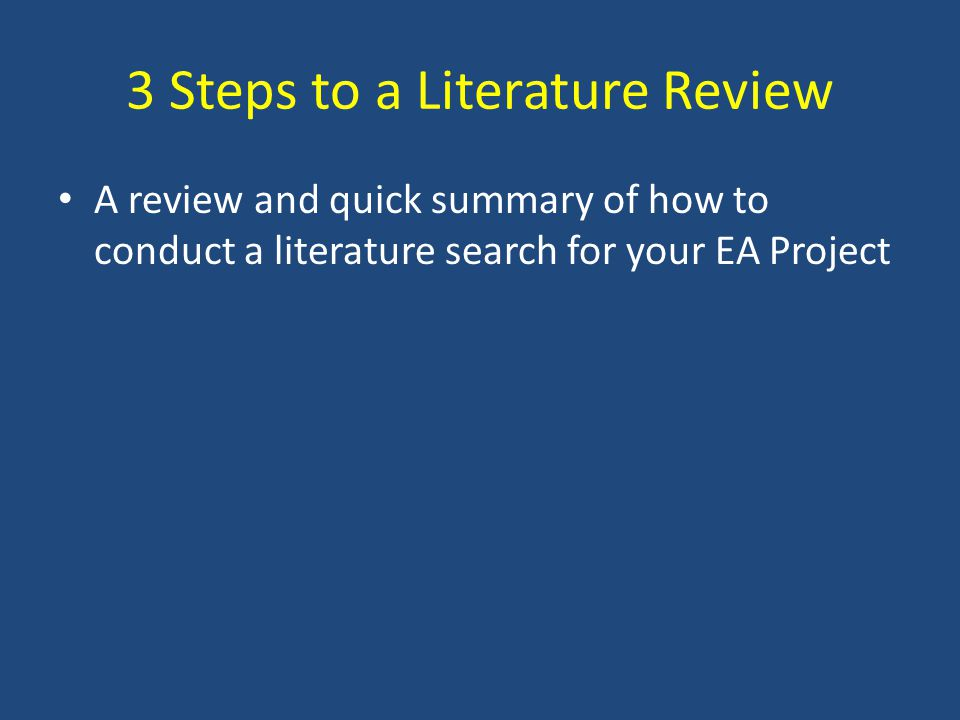 3 Steps to a Literature Review