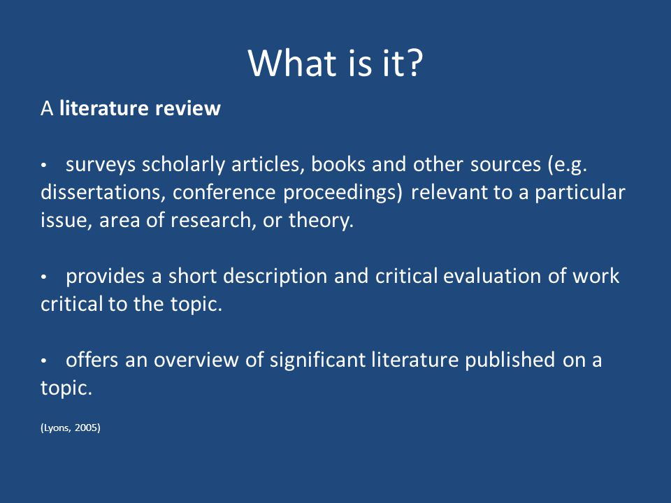 What is it A literature review