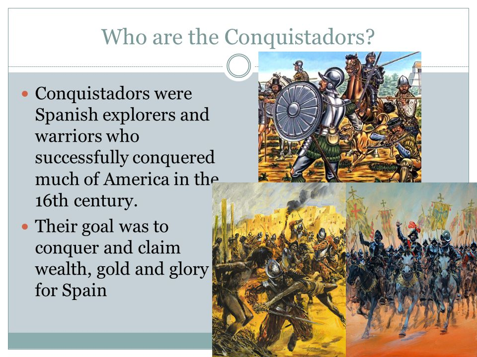 Who are the Conquistadors