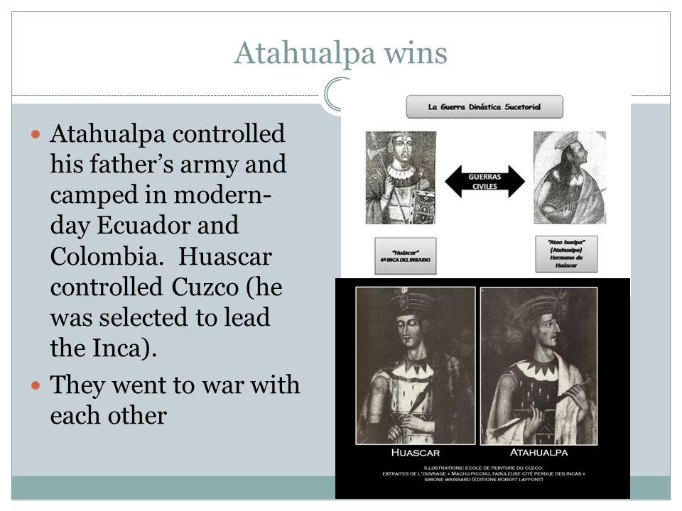 Atahualpa wins