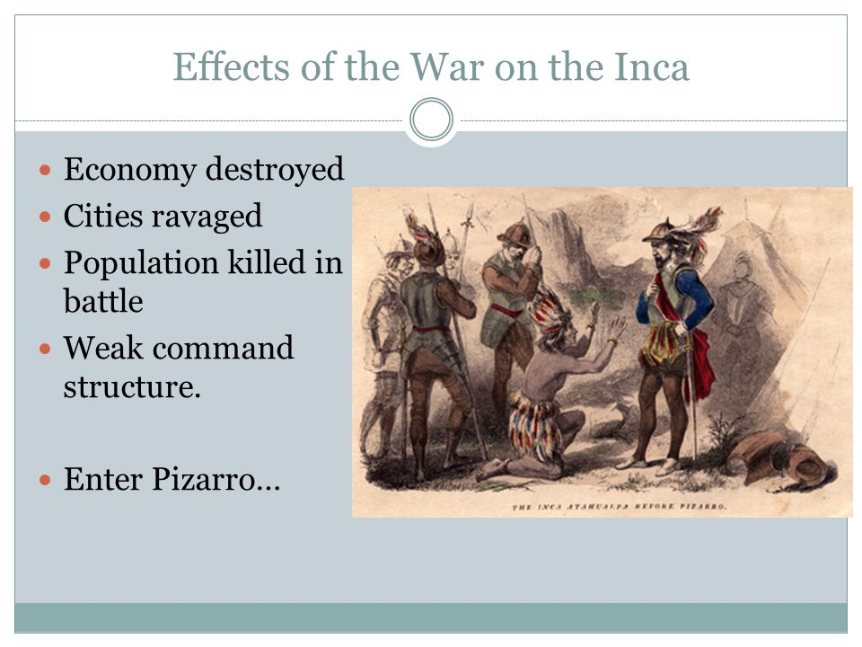 Effects of the War on the Inca