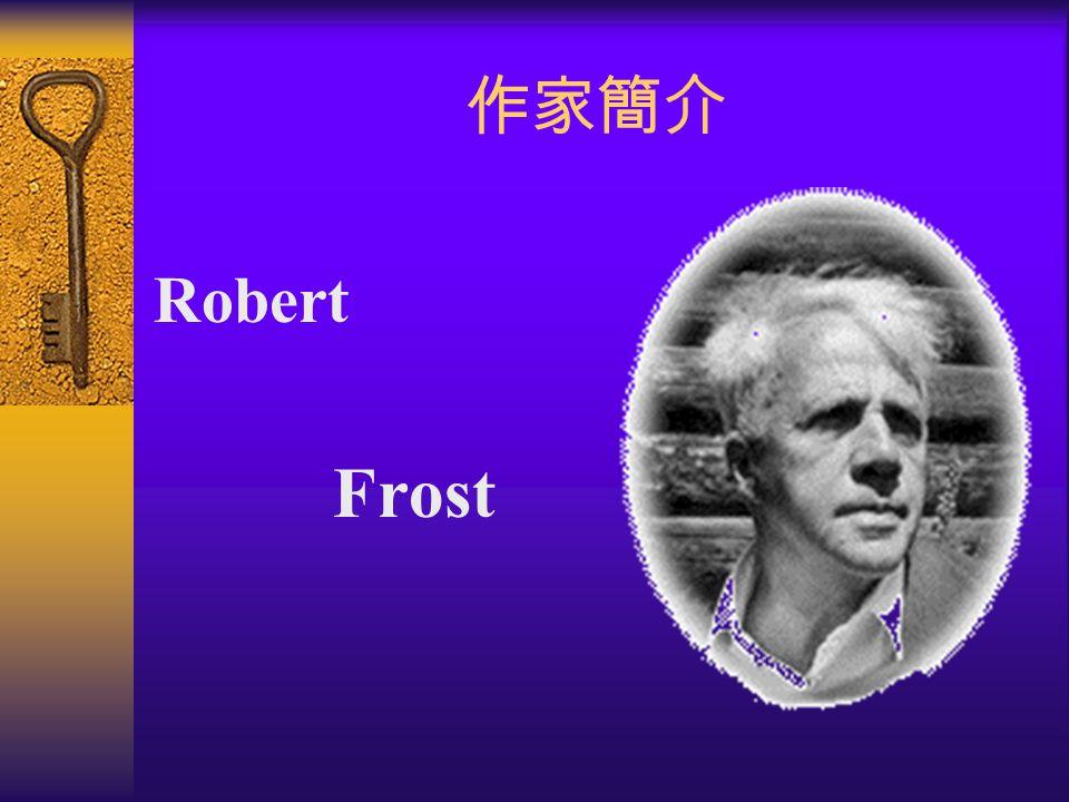 作家簡介 Robert Frost