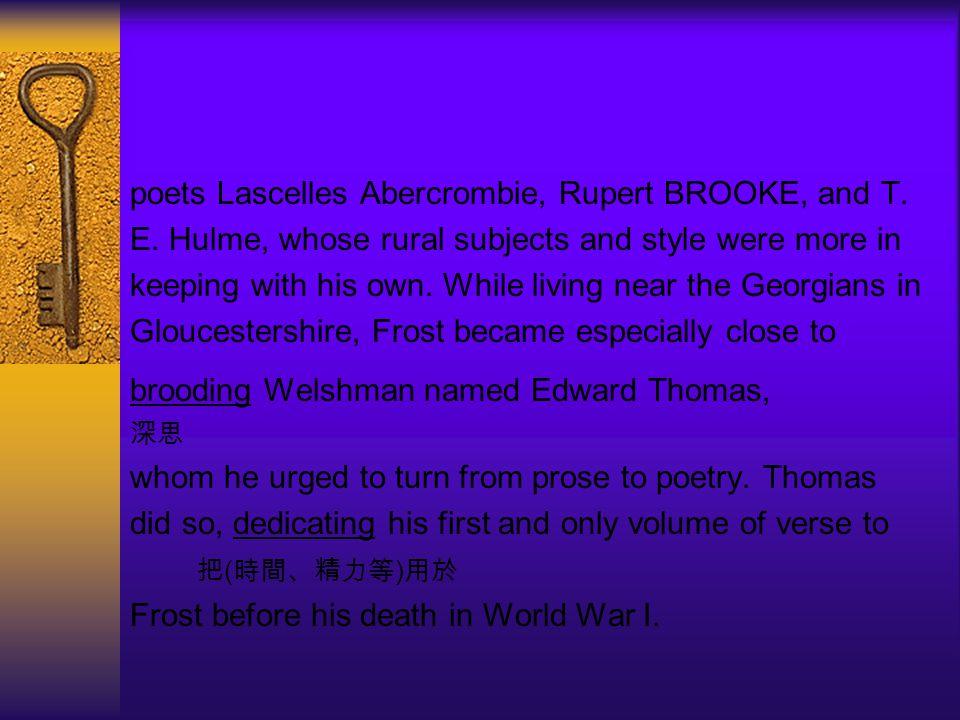poets Lascelles Abercrombie, Rupert BROOKE, and T.