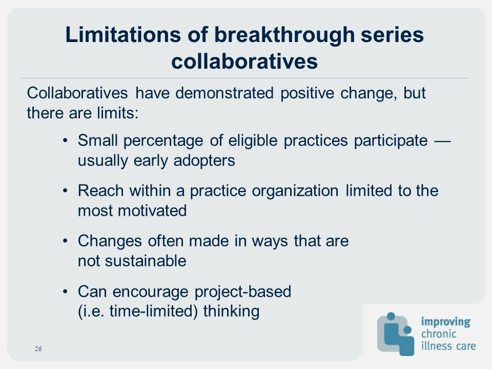 Limitations of breakthrough series collaboratives