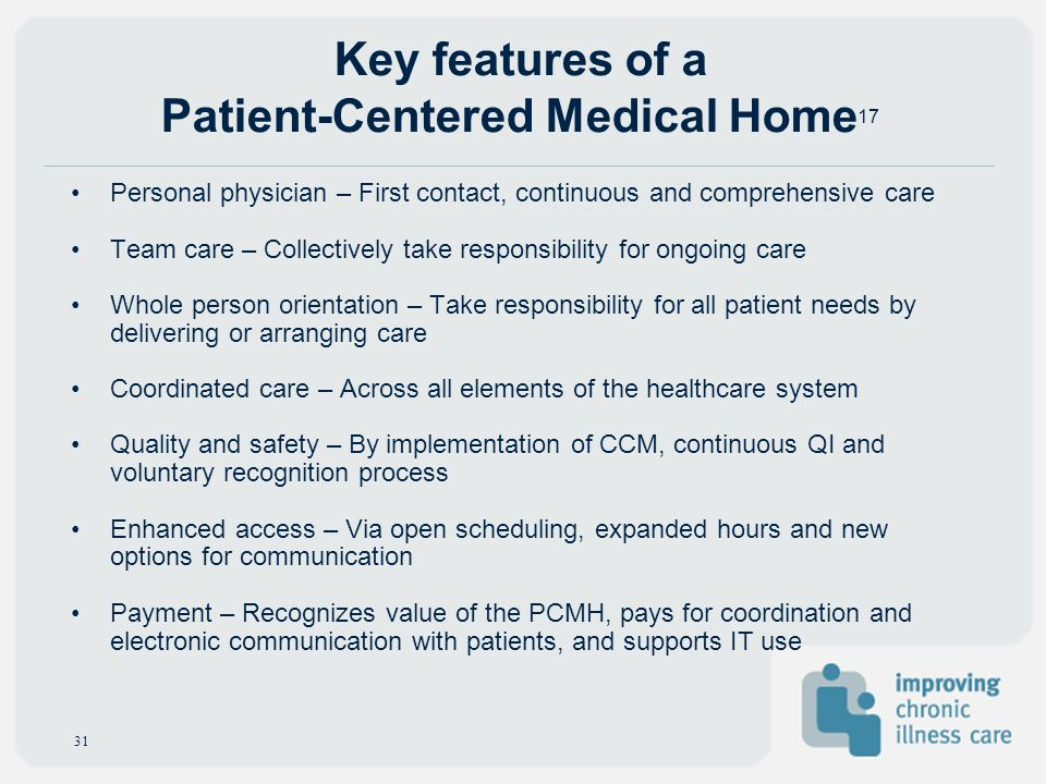 Key features of a Patient-Centered Medical Home17