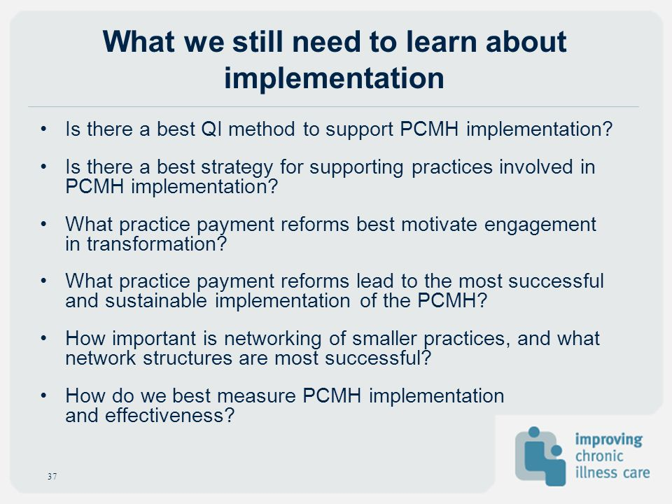 What we still need to learn about implementation