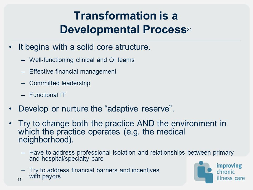Transformation is a Developmental Process21