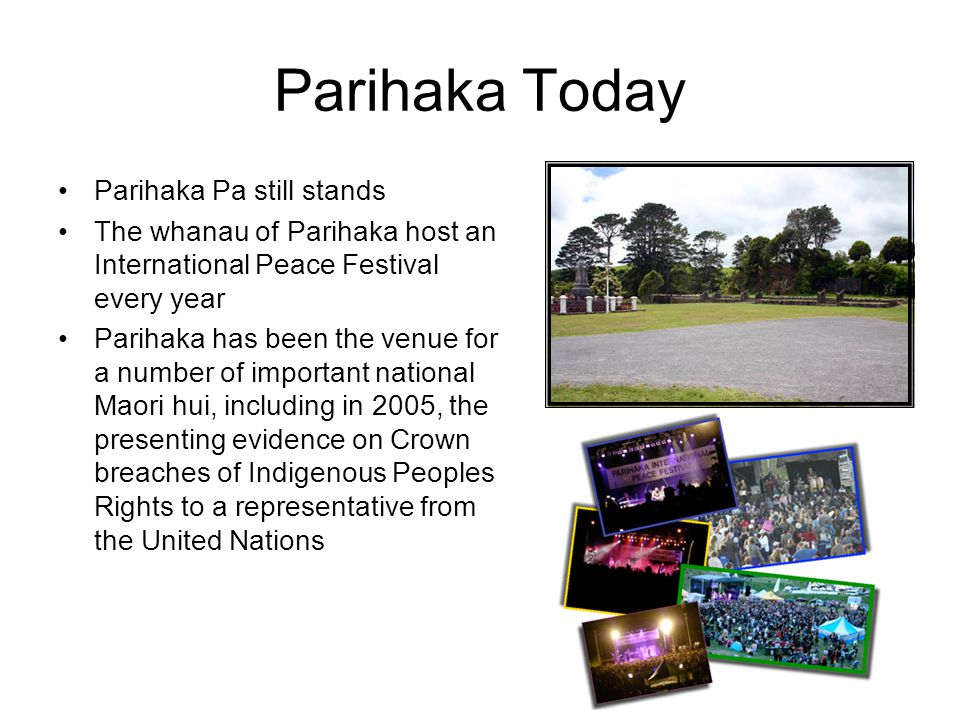 Parihaka Today Parihaka Pa still stands