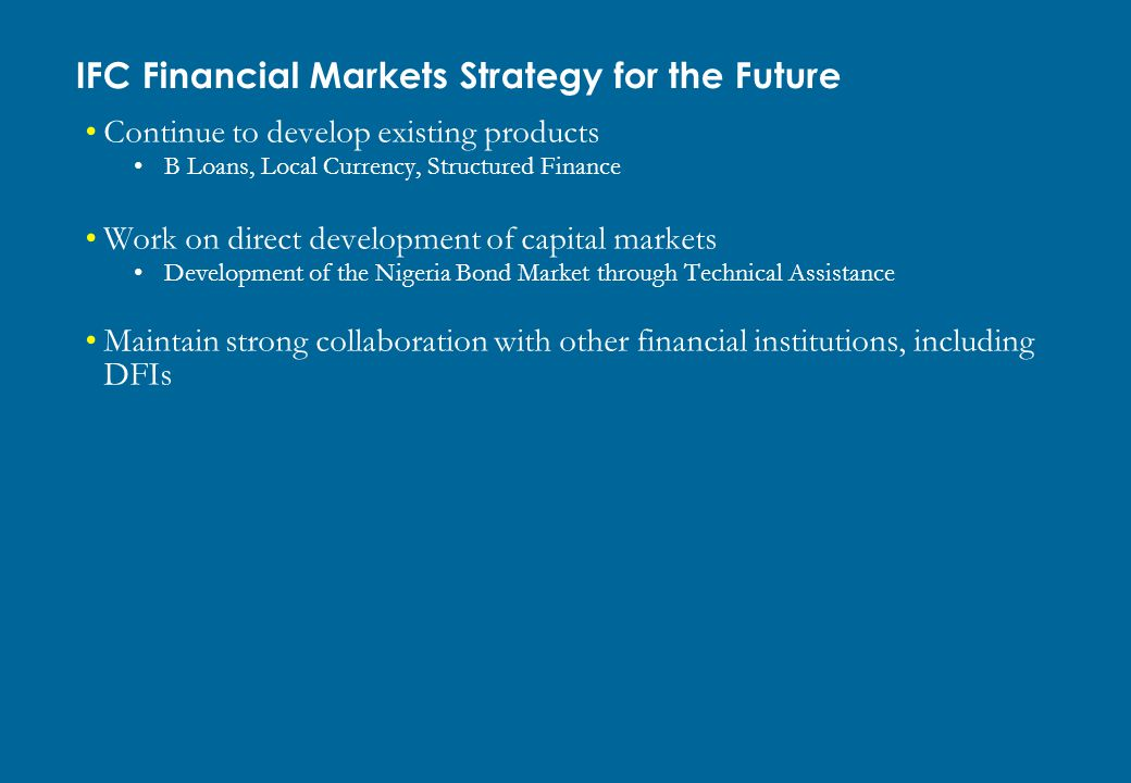 IFC Financial Markets Strategy for the Future