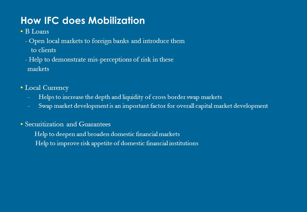How IFC does Mobilization