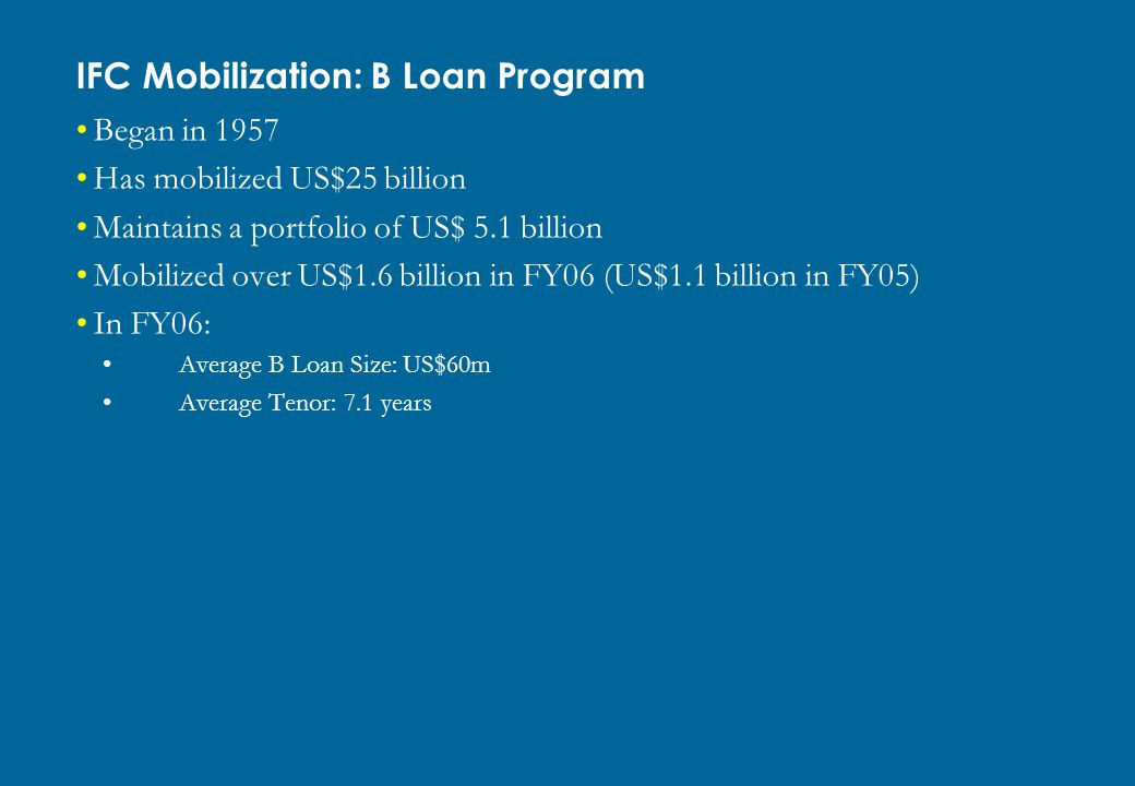 IFC Mobilization: B Loan Program