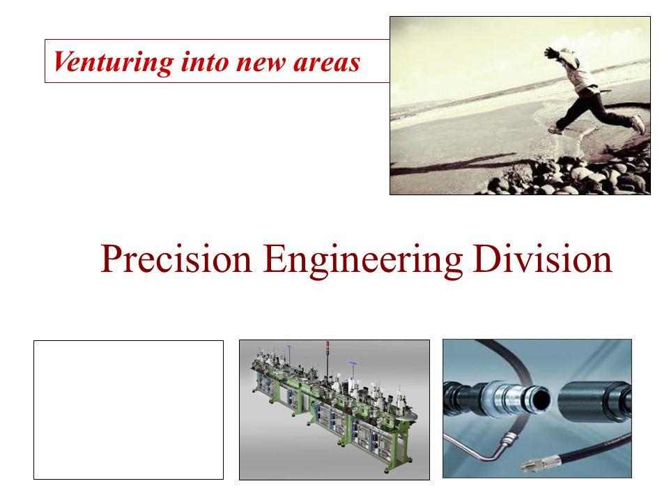 Precision Engineering Division