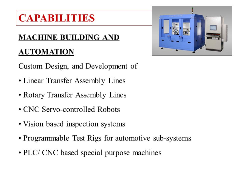 CAPABILITIES MACHINE BUILDING AND AUTOMATION