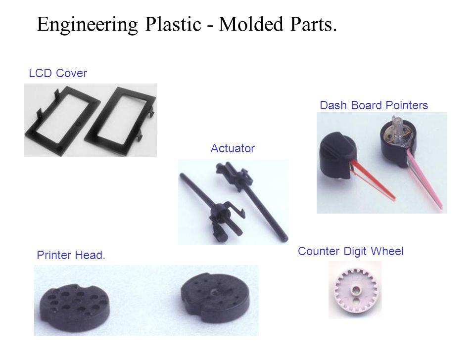 Engineering Plastic - Molded Parts.