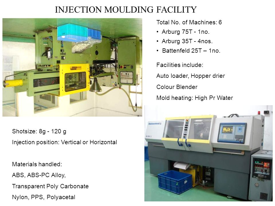 INJECTION MOULDING FACILITY