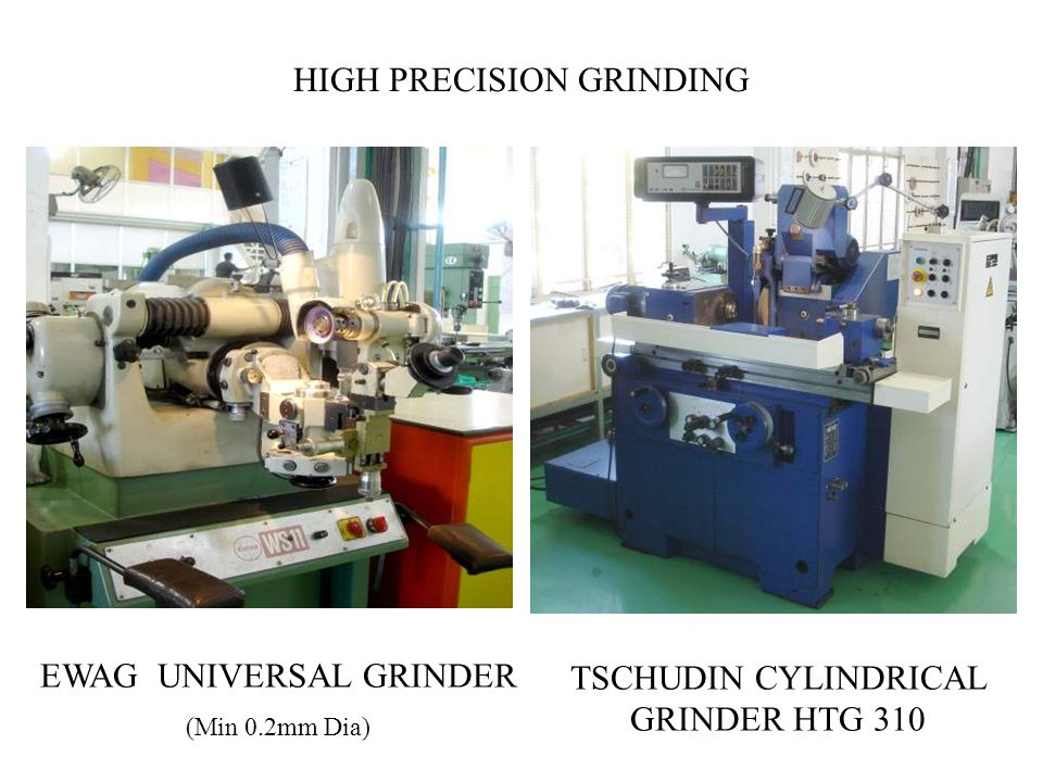 HIGH PRECISION GRINDING