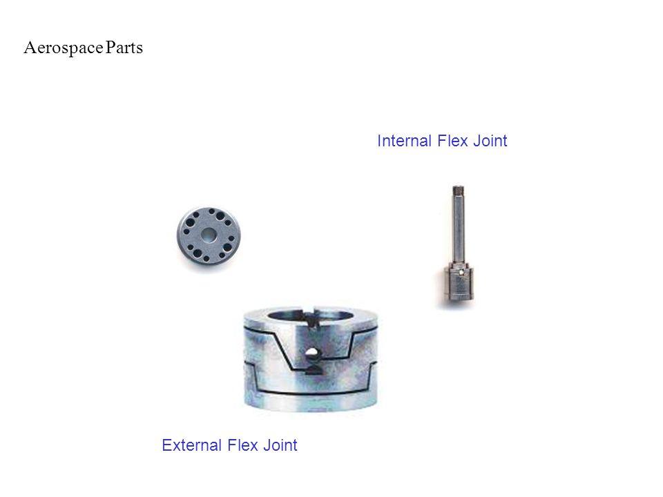 Aerospace Parts Internal Flex Joint External Flex Joint