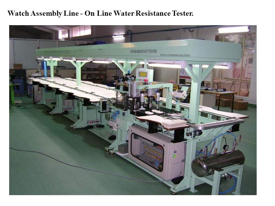 Watch Assembly Line - On Line Water Resistance Tester.