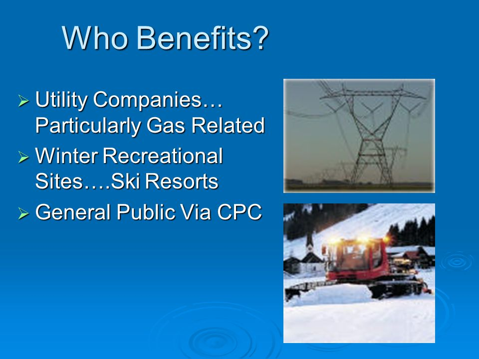 Who Benefits Utility Companies… Particularly Gas Related