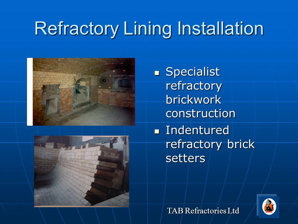 Refractory Lining Installation