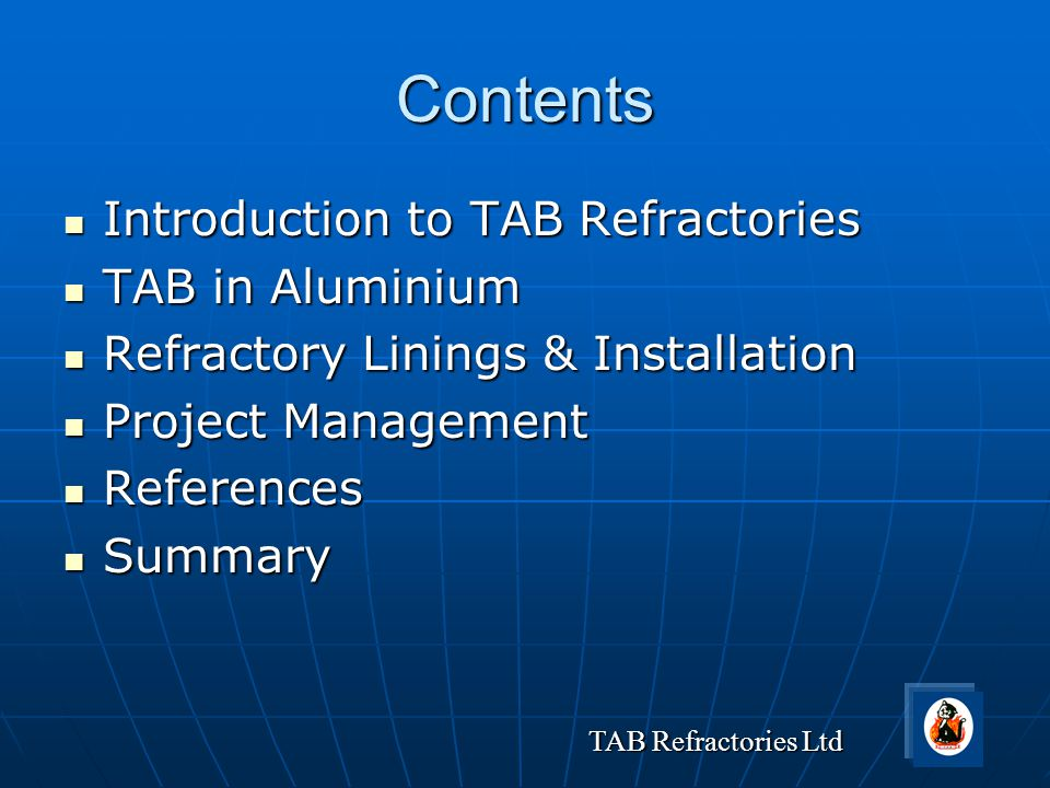 Contents Introduction to TAB Refractories TAB in Aluminium