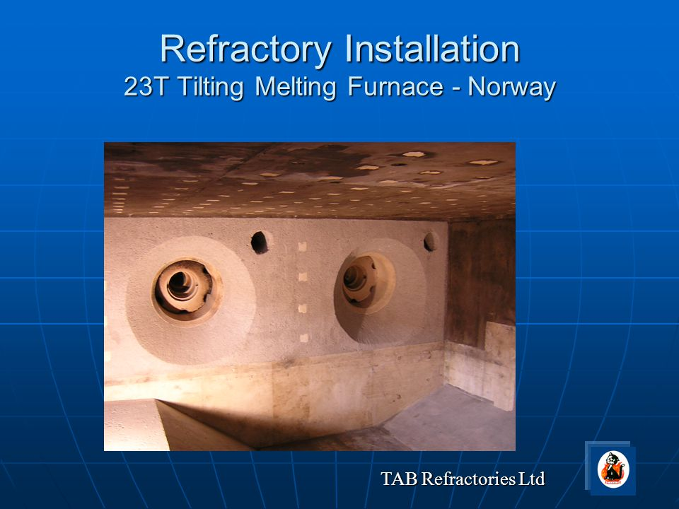 Refractory Installation 23T Tilting Melting Furnace - Norway