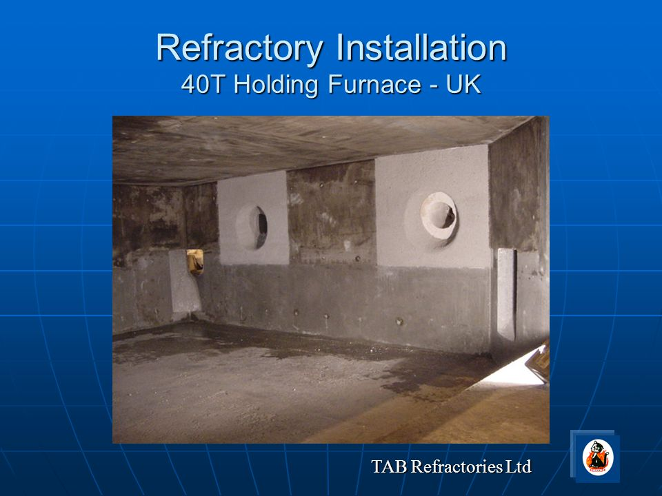Refractory Installation 40T Holding Furnace - UK