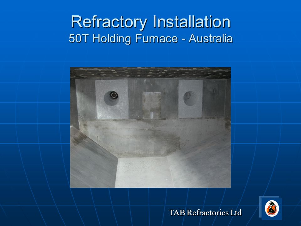 Refractory Installation 50T Holding Furnace - Australia