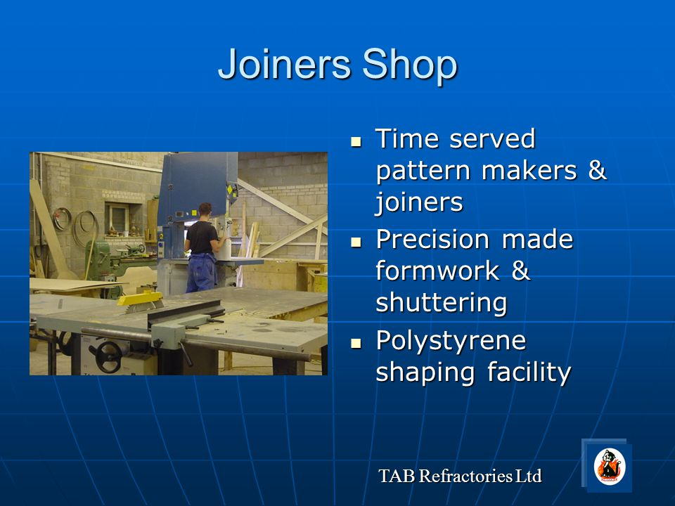 Joiners Shop Time served pattern makers & joiners