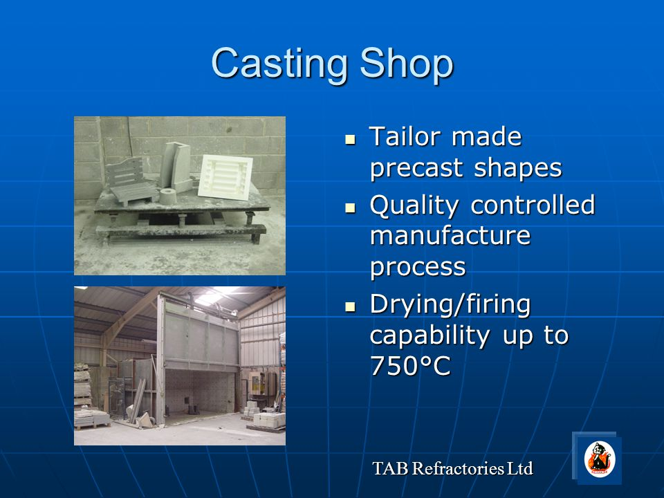 Casting Shop Tailor made precast shapes