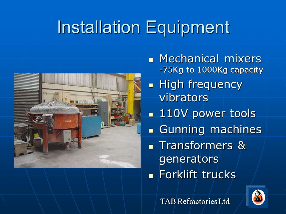 Installation Equipment