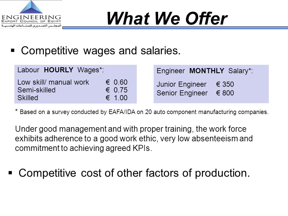 What We Offer Competitive wages and salaries.