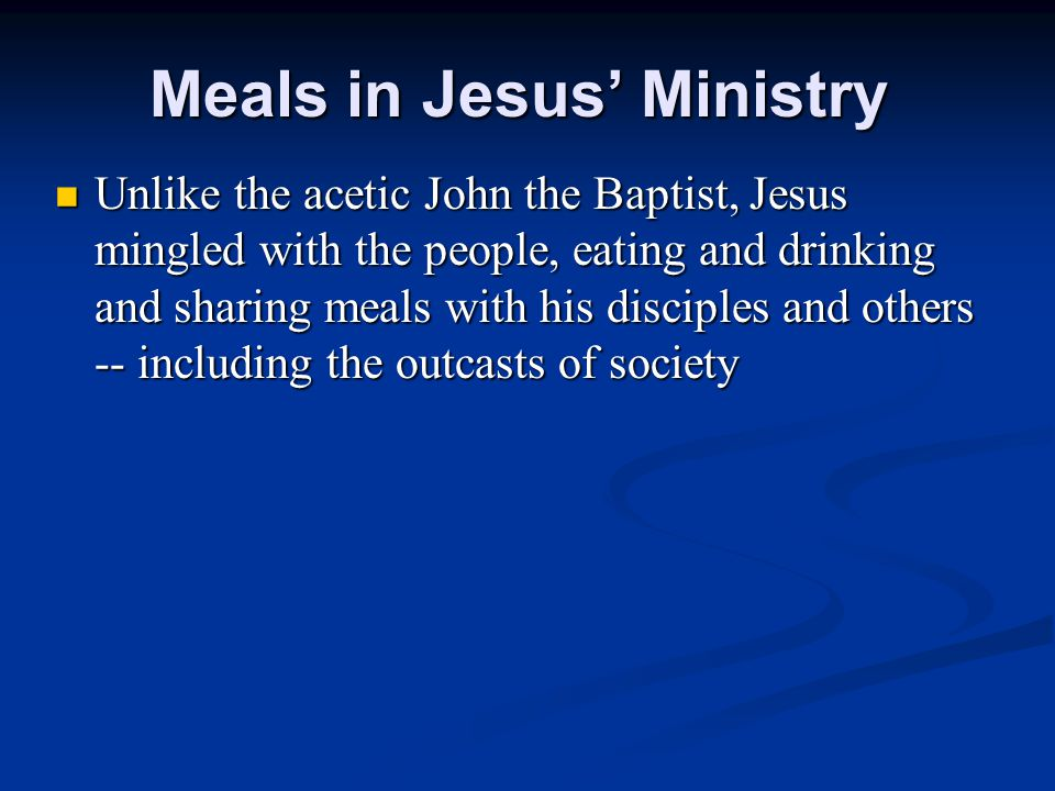 Meals in Jesus' Ministry